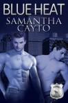 Blue Heat - Samantha Cayto