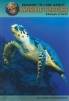 Top 50 Reasons to Care about Marine Turtles: Animals in Peril - Sara Cohen Christopherson