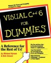 Visual C++ 6 for Dummies [With Includes All the Code & Examples from the Book...] - Michael Hyman, Bob Arnson