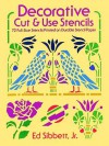 Decorative Cut & Use Stencils - Ed Sibbett, Ed Sibbett
