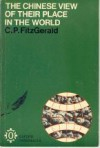 The Chinese View of Their Place in the World - Charles Patrick Fitzgerald