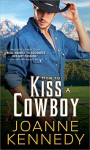 How to Kiss a Cowboy - Joanne Kennedy