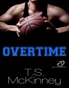 Overtime - T.S. McKinney