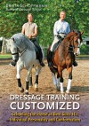 Dressage Training Customized: Schooling Your Horse as Best Suits His Individual Personality and Conformation - Britta Schöffmann, Britta Schoffmann