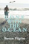 Gone with the Ocean - Barron Pilgrim