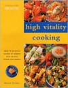 High Vitality Cooking: Eating for Health Series - Anne Sheasby