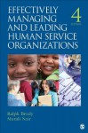 Effectively Managing and Leading Human Service Organizations (SAGE Sourcebooks for the Human Services) - Ralph Brody, Murali D. Nair