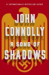 A Song of Shadows: A Charlie Parker Thriller - John Connolly