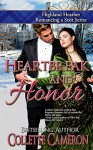 Heartbreak and Honor (Highland Heather Romancing a Scot Series Book 3) - Collette Cameron