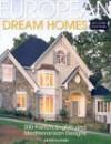European Dream Homes - Home Planners, Linda Bellamy