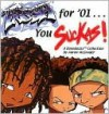 Fresh for '01 You Suckas: A Boondocks Collection - Aaron McGruder