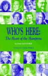 Who's Here: The Heart of the Hamptons - Dan Rattiner