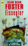 Eisseglerdrei Romane In Einem Band - Alan Dean Foster