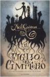 Il figlio del cimitero - Neil Gaiman