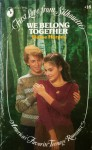 We Belong Together (First Love From Silhouette, #18) - Elaine Harper