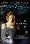 Trace of Magic - Diana Pharaoh Francis