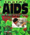 Inside AIDS: HIV Attacks the Immune System - Conrad J. Storad