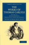 The Works of Thomas Carlyle - Thomas Carlyle, Henry Duff Traill