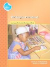 Writing in Preschool: Learning to Orchestrate Meaning and Marks (Preschool Literacy Collection) - Judith Schickedanz, Renee Casbergue