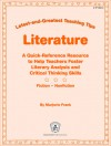 Literature: Latest-and-Greatest Teaching Tips: A Quick-Reference Resource to Help Teachers Foster Literary Analysis and Critical Thinking Skills * Fiction - Nonfiction - Marjorie Frank