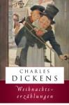 Weihnachtserzählungen (Edition Anaconda, Lesebändchen) - Charles Dickens, Isabelle Fuchs