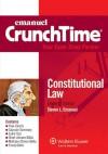 CrunchTime: Constitutional Law, Eleventh Edition - Steven L. Emanuel