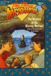 The Mystery of the Missing Mermaid - M.V. Carey