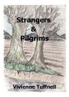 Strangers and Pilgrims - Vivienne Tuffnell