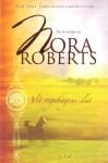 Vid regnbågens slut - Nora Roberts