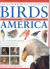 The Illustrated Encyclopedia of Birds of America - David Alderton