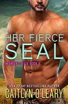 Her Fierce SEAL: Midnight Delta Book 6 - Caitlyn O'Leary