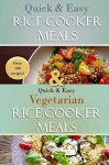 Quick and Easy Rice Cooker Meals Bundle: over 100 recipes for breakfast, main dishes, soups, and desserts - Susan Evans