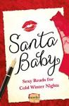 Santa Baby: 5 Sexy Reads For Cold Winter Nights - Lorraine Wilson, Vonnie Davis, Sun Chara, Charlotte Phillips