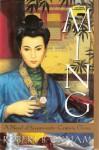 Ming: A Novel of Seventeenth-Century China - Robert B. Oxnam