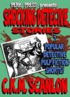 Shocking Detective Stories - 7 Popular Detective Pulp Fiction Shorts - C.K.M. Scanlon