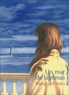 Un mar de lagrimas - Elena del Amo