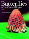 Butterflies Of The Oriental Region - Bernard D'Abrera