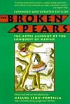 The Broken Spears: The Aztec Account of the Conquest of Mexico - Miguel León-Portilla, J. Jorge Klor De Alva
