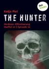 The Hunter: Medinas Offenbarung (Staffel 01, Episode 10) - Katja Piel