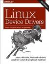 Linux Device Drivers - Jessica McKellar, Alessandro Rubini, Jonathan Corbet, Greg Kroah-Hartman