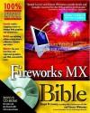Fireworks MX Bible [With CDROM] - Joseph W. Lowery, David Morris