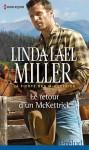 Le retour d'un McKettrick (La fierté des McKettrick, #2) - Linda Lael Miller