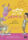 MOIN AND THE MONSTER - Anushka Ravishankar