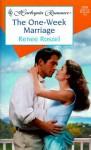 The One-Week Marriage - Renee Roszel