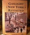 Gaslight New York Revisited - Frank Oppel