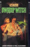 Swamp Witch - Paul Alexander, Laurie Bridges