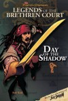 Pirates of the Caribbean: Legends of the Brethren Court #5: Day of the Shadow - Rob Kidd