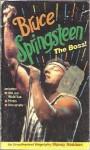 Bruce Springsteen: The Boss! - Nancy Robison