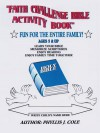 Faith Challenge Bible Activity Book - Phyllis Cole