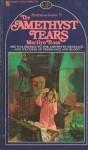 The Amethyst Tears - Marilyn Ross